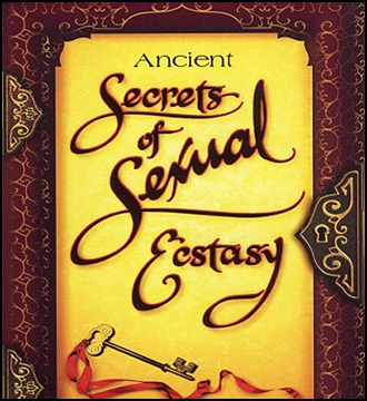 Ancient Secrets of Sexual Ecstasy DVD